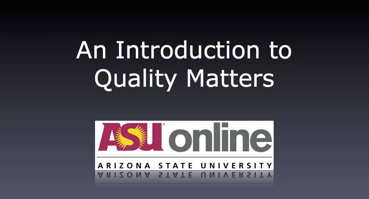 Quality Matters Overview